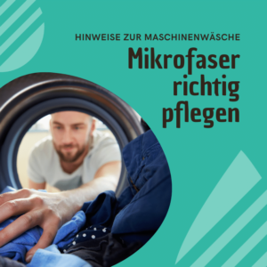 Mikrofasertücher richtig pflegen